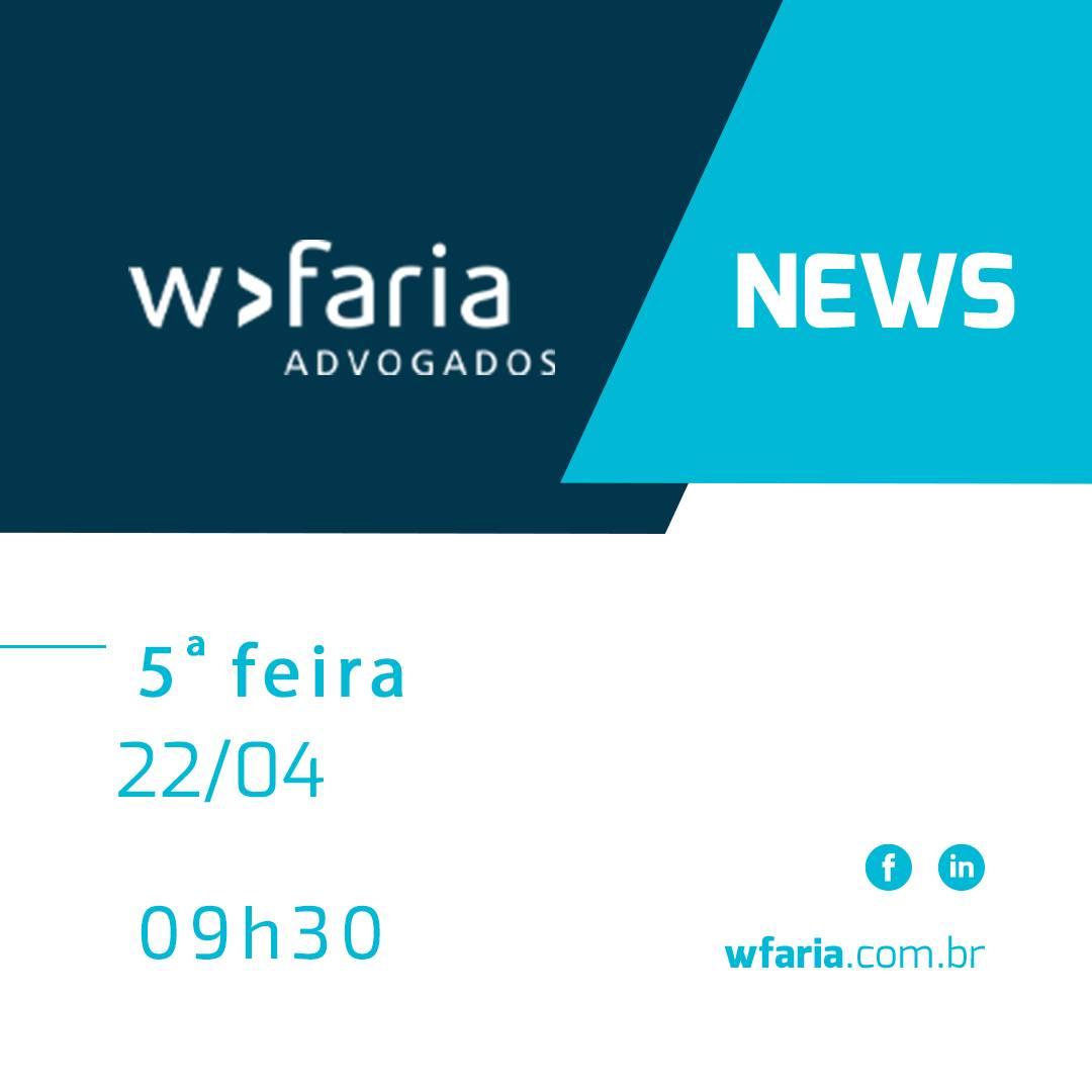WFaria News – Edição 43 – Arbitragem e Tributário