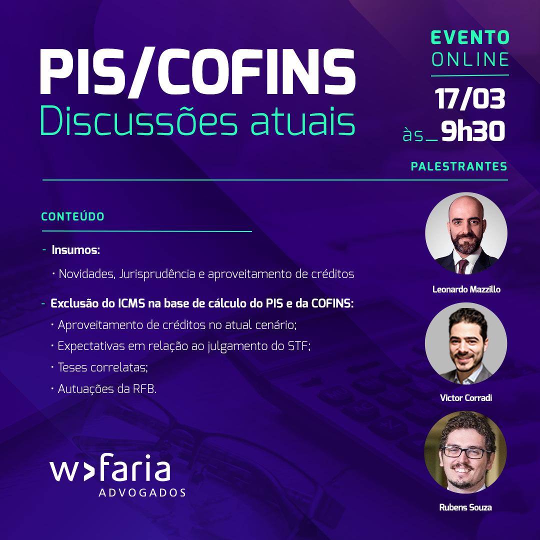 Webinar – PIS/COFINS – Discussões Atuais