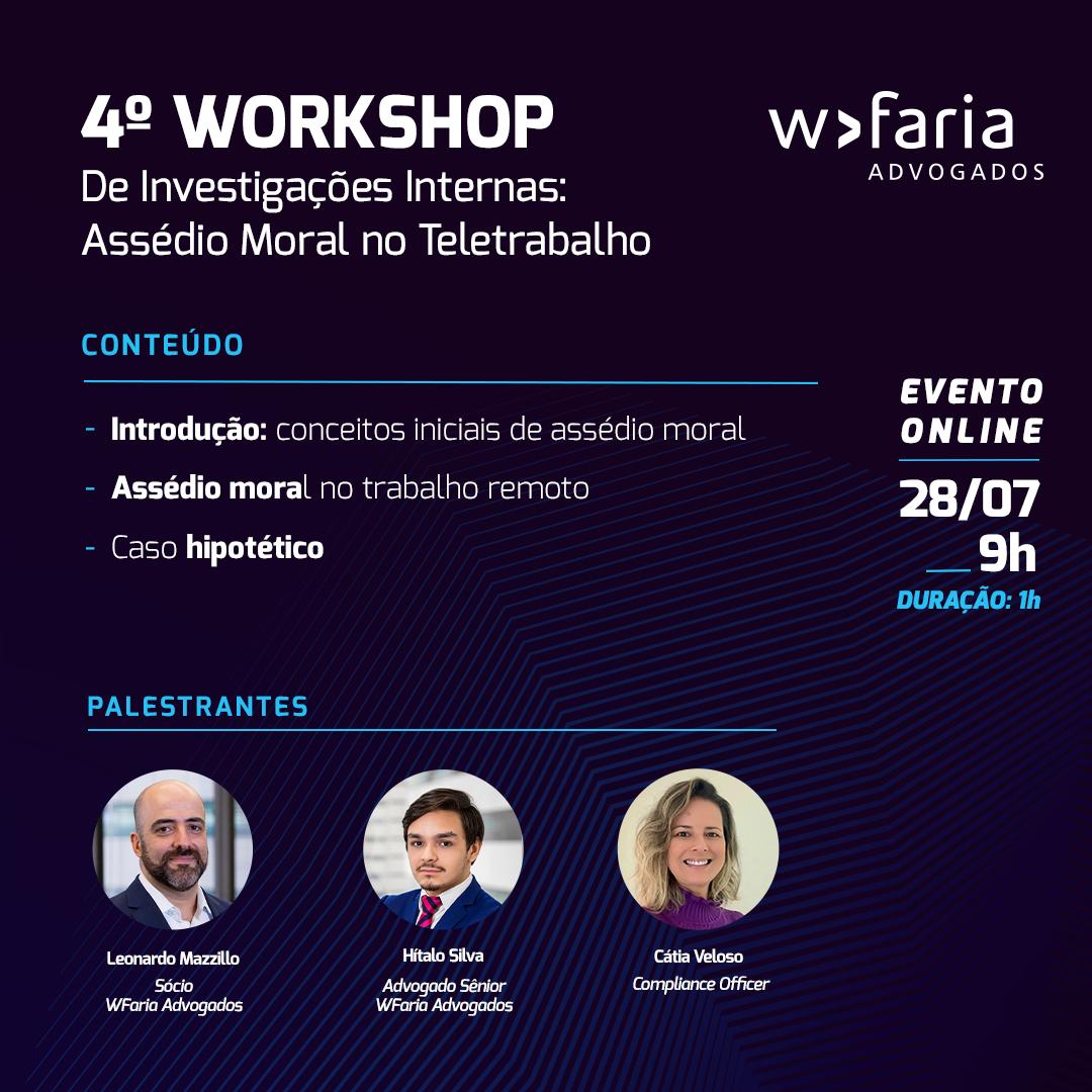 4º Workshop de Investigações Internas: Assédio Moral no Teletrabalho